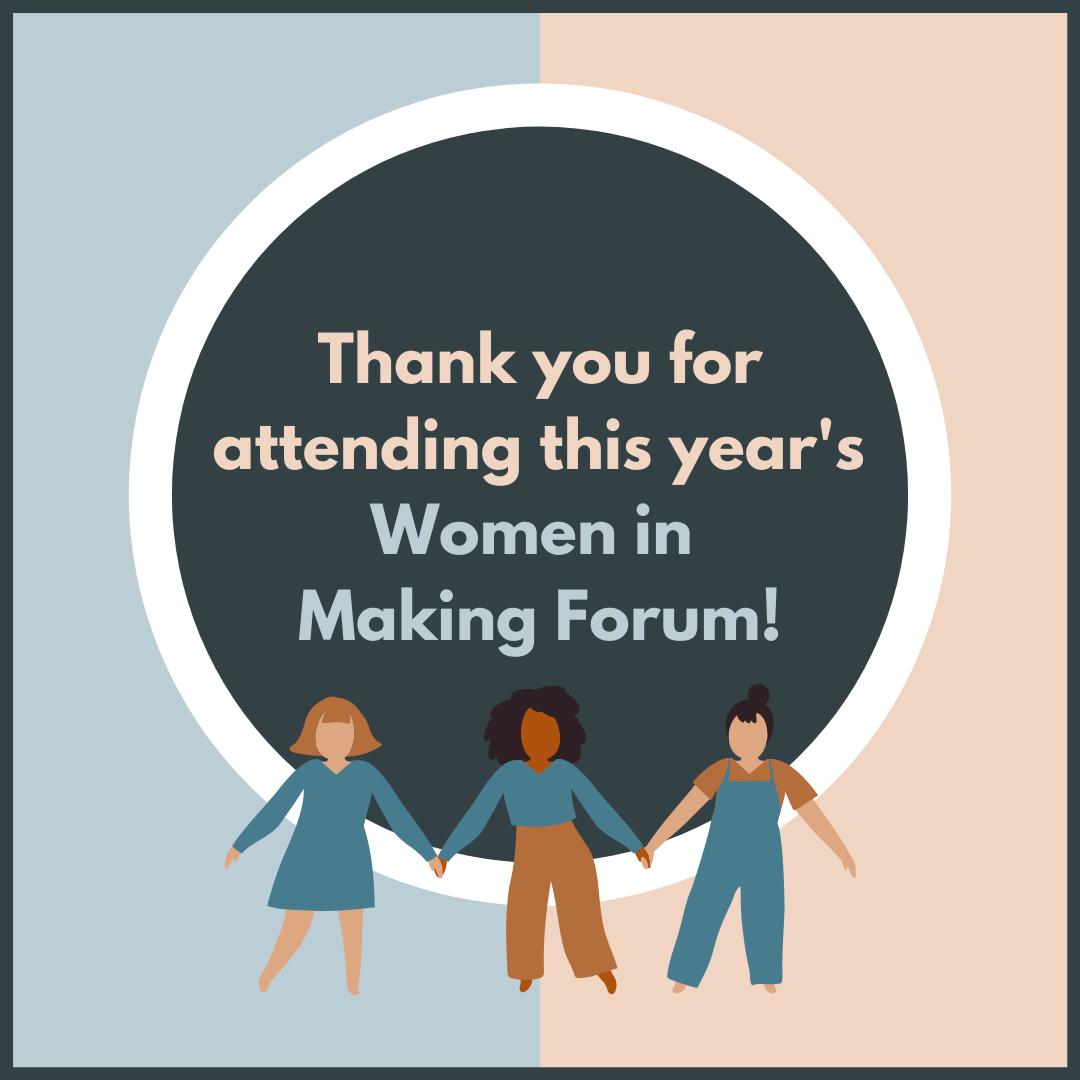 Women In Making Forum graphic 2021